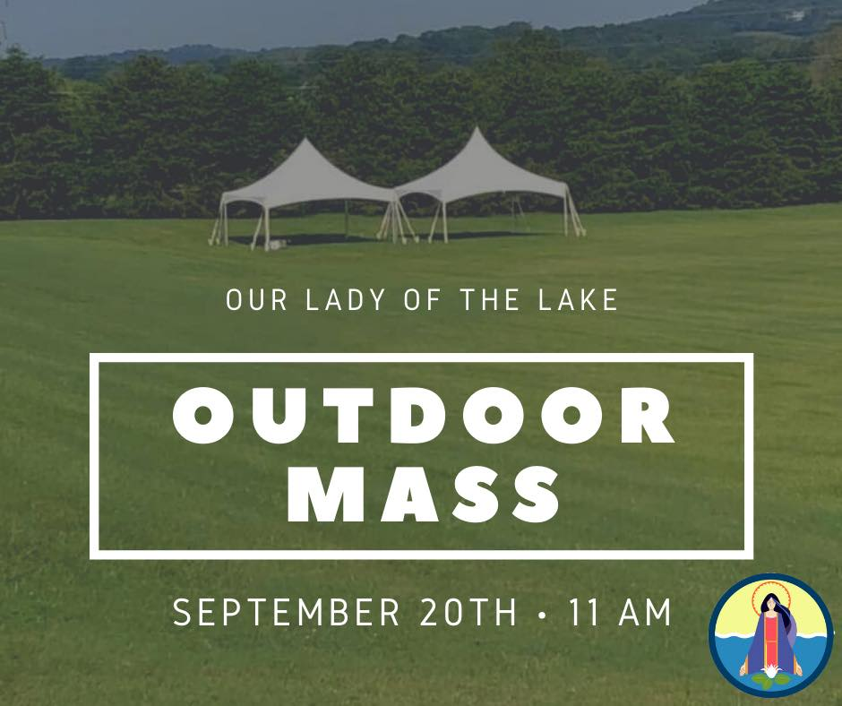 Outdoor Mass at 11am on Sunday!