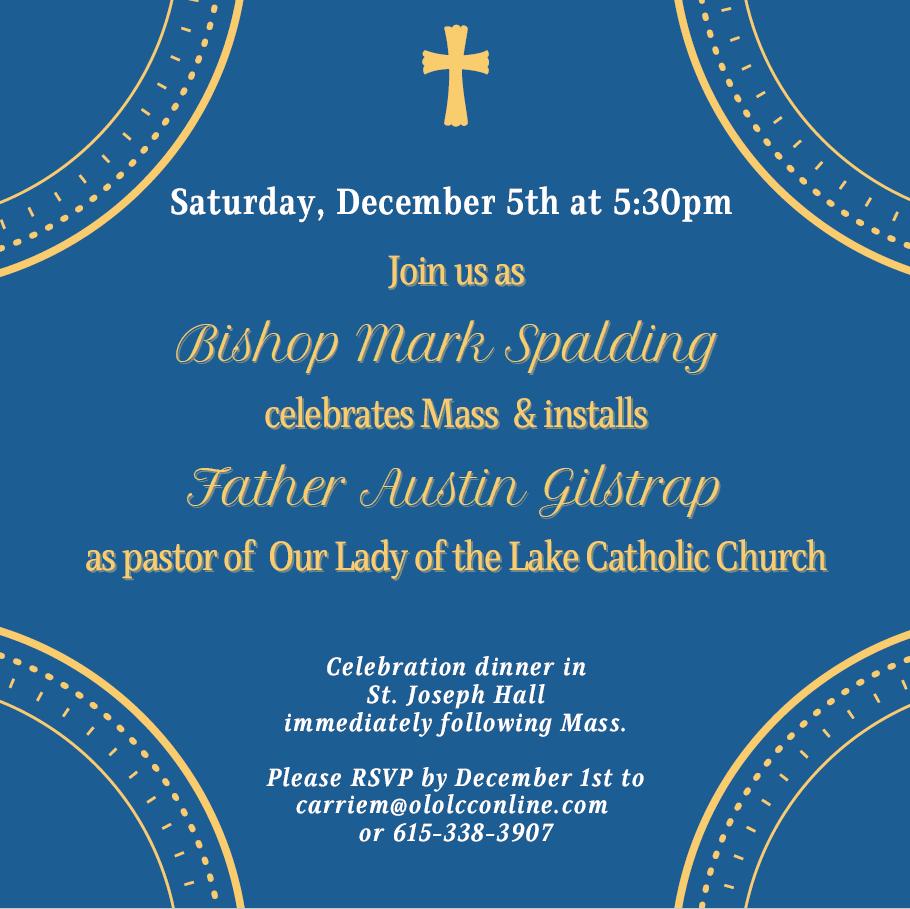 Fr. Gilstrap's Installation – December 5th